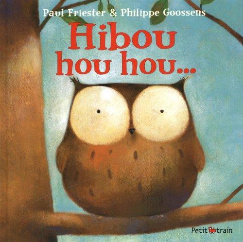 9782871428640: Hibou hou hou... (Petit train) (French Edition)