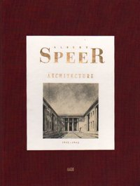 Albert Speer: Architecture, 1932-1942 (English and French: Editor-Leon Krier; Introduction-Lars