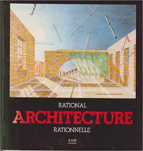 9782871430070: Rational Architecture: The Reconstruction of the European City/Architecture Rationnelle: La Reconstruction de la Ville Europeenne