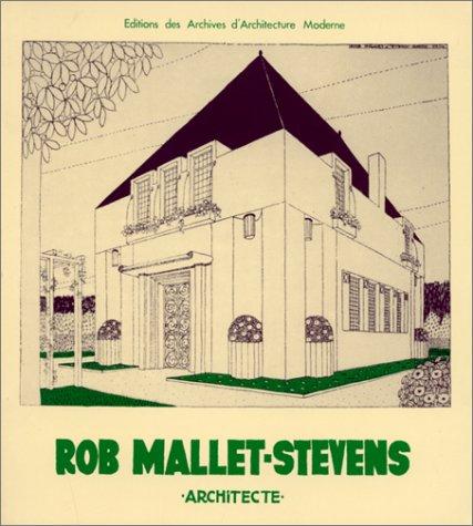 9782871430155: Rob Mallet-Stevens Architect