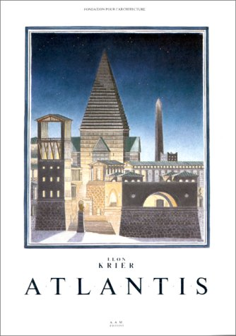9782871430551: Atlantis, Leon Krier (French Edition)