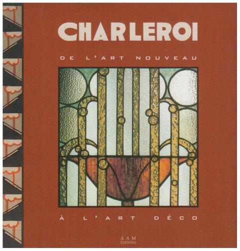 9782871431213: Charleroi : De l'art nouveau à l'art déco
