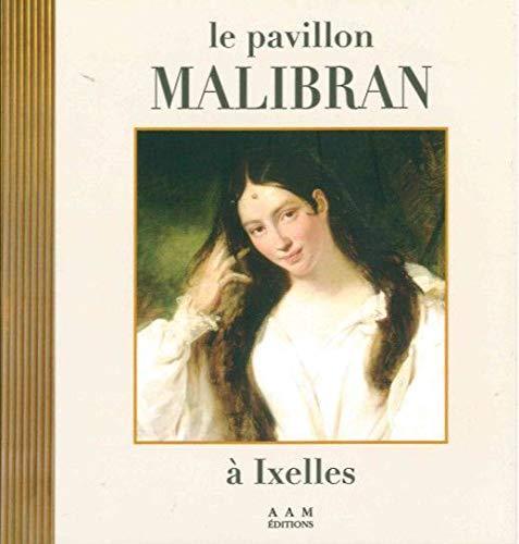 9782871433095: PAVILLON MALIBRAN