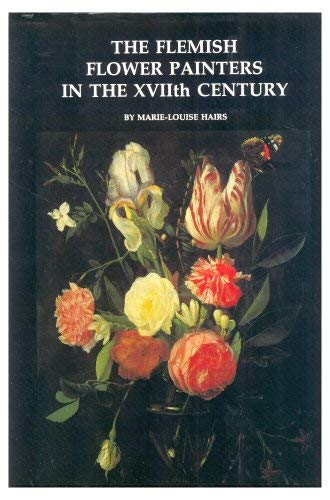 9782871480037: The Flemish Flower Painters in the Xviith Century (Flemish Painters in the Xviith Century)
