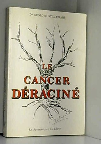 9782871480174: Le cancer d�racin�