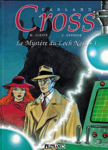 9782871531555: Carland Cross, tome 1 : Le Myst�re du Loch Ness