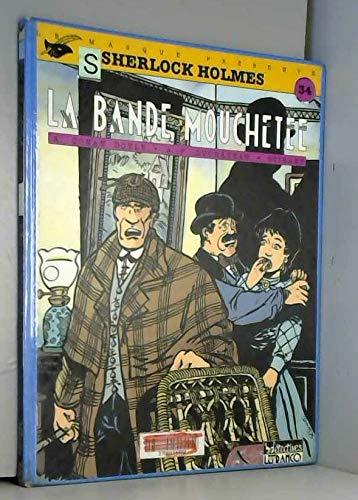 9782871532149: SHERLOCK HOLMES TOME 5 : LA BANDE MOUCHETEE (Bdetectives)