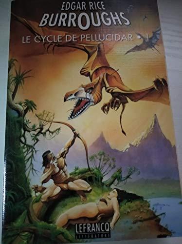 9782871533139: Le Cycle de Pellucidar - 1