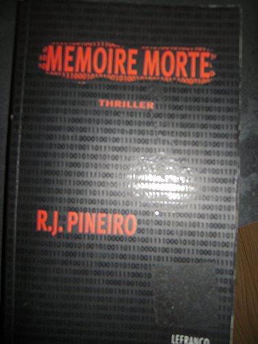 9782871535836: Mémoire morte