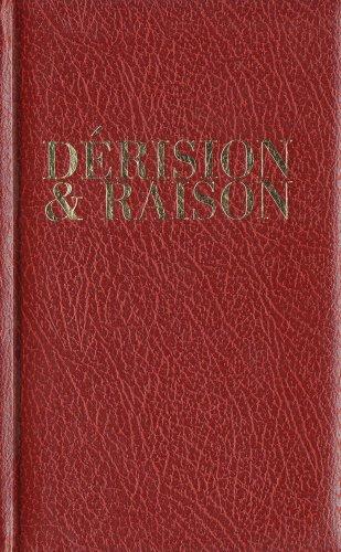 Derision & Raison: Raison, Derision &