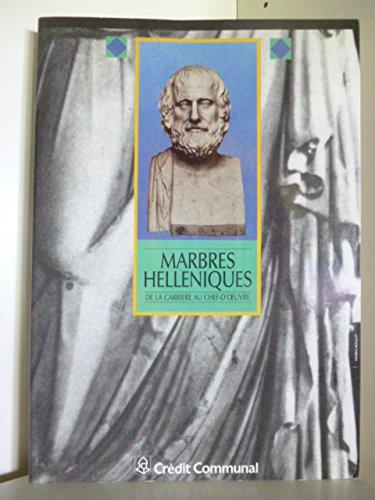 Marbres Helleniques de la Carriere au Chef-D'Oeuvre.: NARMON, FRANÇOIS (intr.).