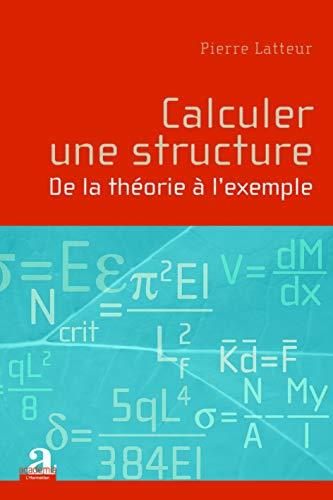 9782872098439: Calculer une structure : De la théorie à l'exemple