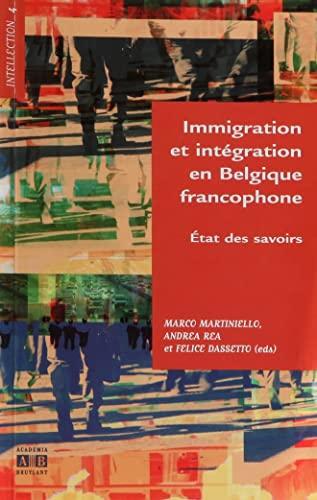 9782872098545: Immigration et intégration en Belgique francophone (French Edition)