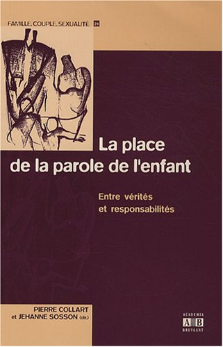 9782872098804: La place de la parole de l'enfant (French Edition)