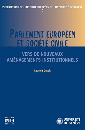 9782872099443: Parlement européen et société civile : Vers de nouveaux aménagements institutionnels