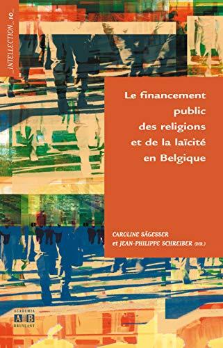 9782872099610: Le financement public des religions et de la laïcité en Belgique