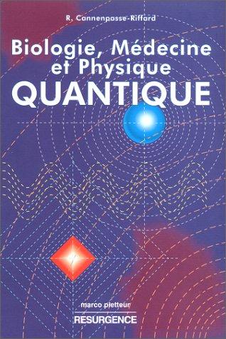 9782872110155: Biologie, médecine et physique quantique