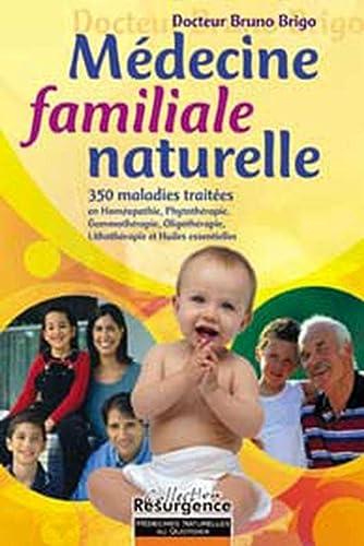 9782872110841: Médecine familiale naturelle - 350 maladies