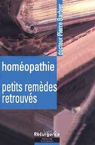 9782872110872: Homéopathie : Petits remèdes retrouvés