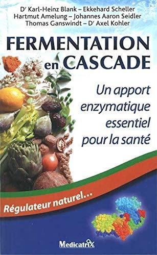 9782872111084: Fermentation en cascade (French Edition)