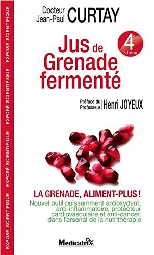 JUS DE GRENADE FERMENTE: CURTAY JEAN PAUL