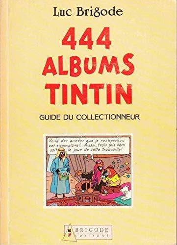 9782872340002: 444 albums tintin (Brigade)