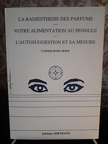 9782872420056: La radiesth�sie des parfums