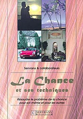 CHANCE ET SES TECHNIQUES -LA-: SERVRANX