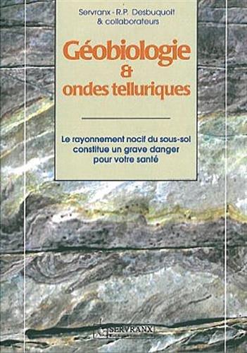 9782872420704: Géobiologie et ondes telluriques : Premiers pas
