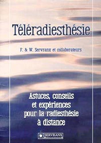 TELERADIESTHESIE: SERVRANX