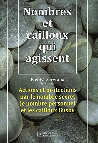 NOMBRES ET CAILLOUX QUI AGISSENT: SERVRANX, F