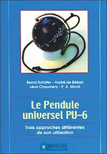 9782872421077: Le Pendule Universel (French Edition)