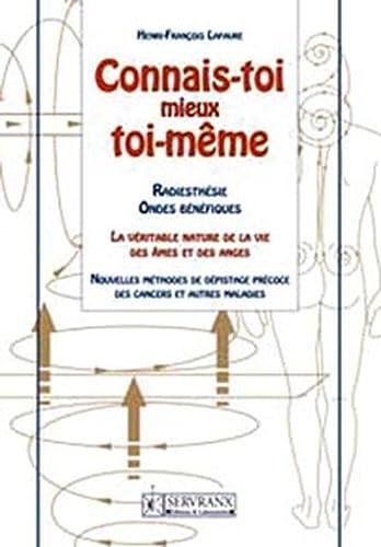 9782872421091: Connais-toi mieux toi-même et tu connaîtras l'univers et les dieux (French Edition)