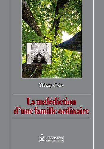 9782872421176: La malédiction d'une famille ordinaire