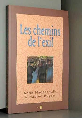 Les chemins de l'exil: Anne Maesschalk