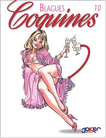 9782872652174: Blagues Coquines, Tome 10 (French Edition)
