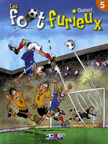 FOOT FURIEUX T.05: GURSEL