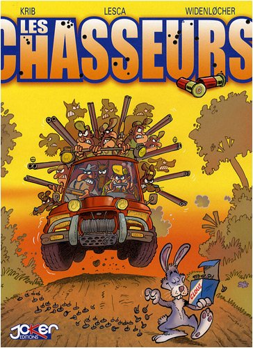 CHASSEURS T.01 (LES): KRIB