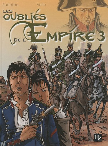 9782872654772: Les oubliés de l'Empire, Tome 3 : Les damnés