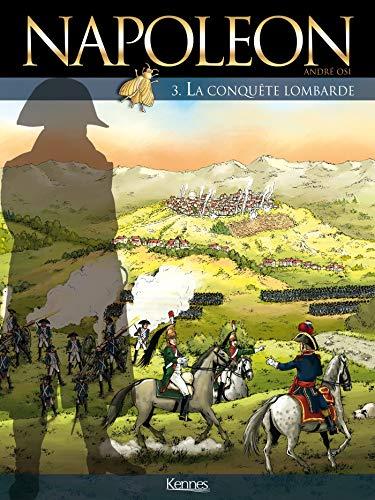 9782872655250: Napoléon, Tome 3 : La conquête lombarde