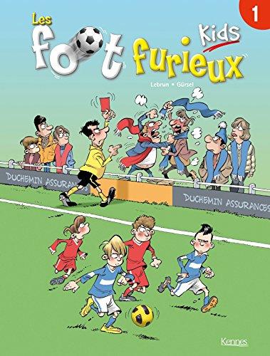 9782872656561: Les Foot Furieux Kids : T0ME 1