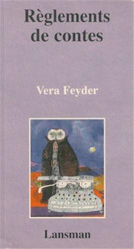 reglements de contes (2872821775) by Vera Feyder