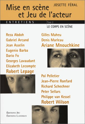 9782872822393: Mise en scène et Jeu de l'acteur Entretiens : Tome 2, Le corps en scène