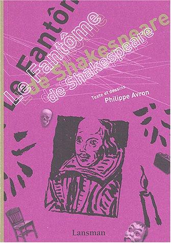 Fantôme de Shakespeare (Le): Avron, Philippe