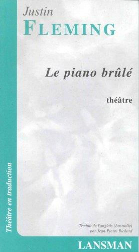 Piano brûlé (Le): Fleming, Justin