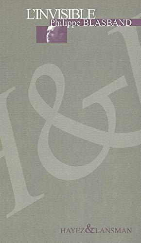 Invisible (L'): Blasband, Philippe