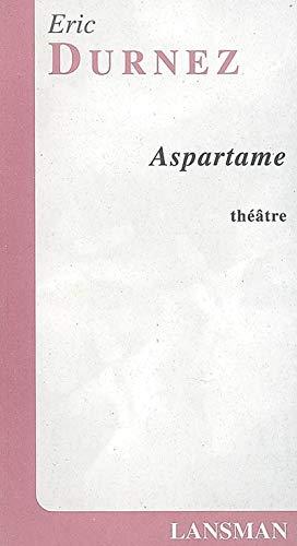 Aspartame: Durnez, Eric