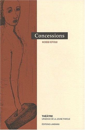 Concessions: Efoui, Kossi
