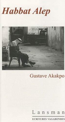 Habbat Alep: Gustave Akakpo