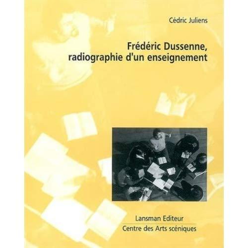 9782872825462: Frédéric Dussenne, radiographie d'un enseignement